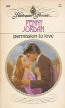 Permission to Love (Harlequin Presents, No 868) Penny Jordan