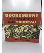 Doonesbury and the Art of G. B. Trudeau by Brian Walker (2010, Hardcover) - $12.99