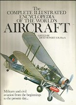 Complete Illustrated Encyclopedia of the World's Aircraft [Jun 01, 1978]... - $8.43