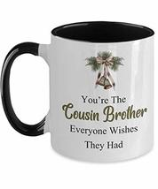 Thoughtful Cousin Brother Christmas Mug from Sister Two Tone Ceramic Cof... - $19.75