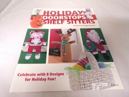Annie's Attic Crochet Holiday Doorstoppers & Shelf Sitters New - $5.99