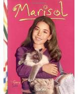 Marisol (American Girl Today) Soto, Gary; England, Tamara and Jones, Ric... - $5.92
