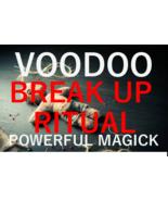 VOODOO break up spell ritual powerful black magic powerful voodoo love spell - $29.97