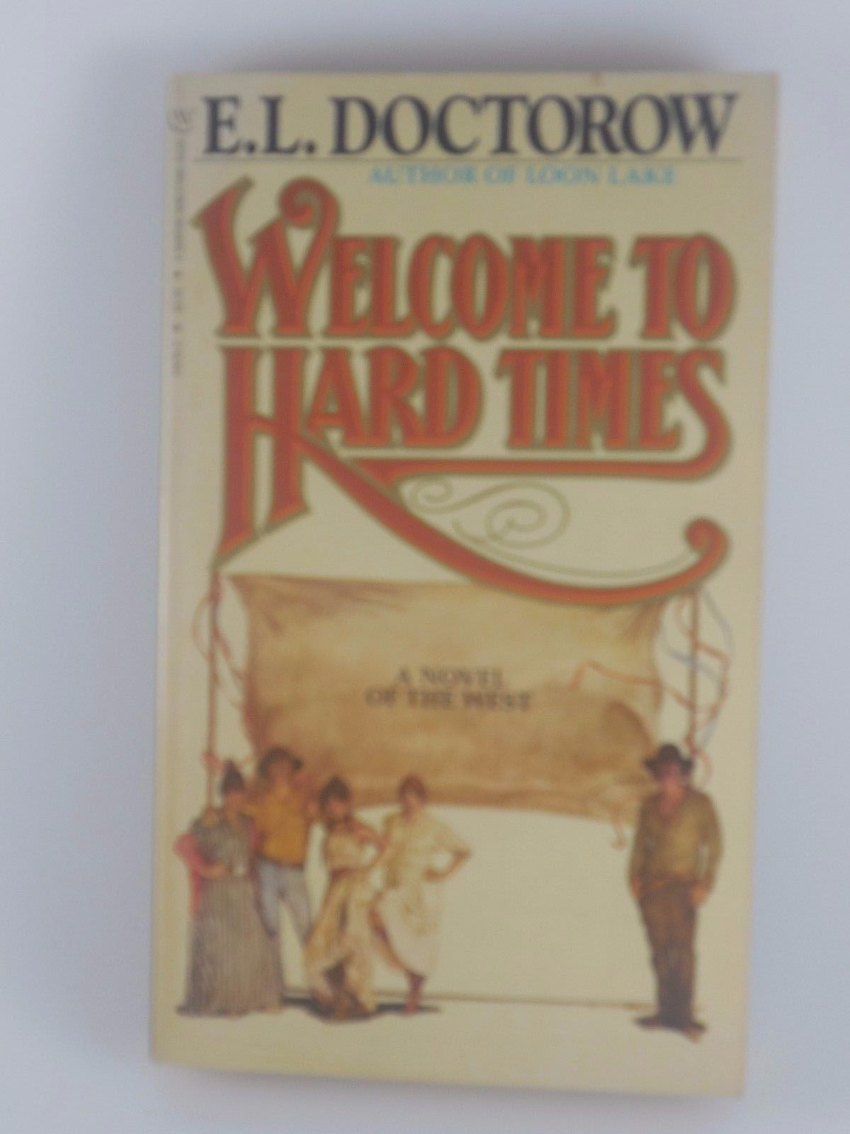 doctorow s welcome to hard times Buy welcome to hard times by e l doctorow from amazon's fiction books store everyday low prices on a huge range of new releases and classic fiction.