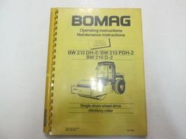 Bomag Bw 213 DH-2 Bw 213 PDH-2 Bw 216 D-2 Exploitation Manuel Maintenanc... - $49.38