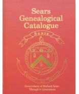 Sears Genealogical Catalogue - Descendants of Richard Sears through 6 gen - $35.00