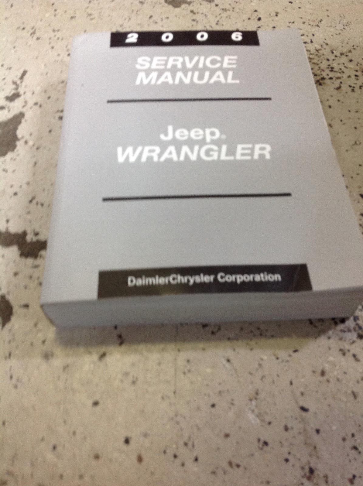 2006 JEEP WRANGLER Service Shop Workshop Repair Manual FACTORY BOOK OEM Mopar