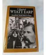 I Married Wyatt Earp by Glen G. Boyer - $10.88