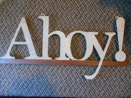 Ahoy! Word Letter Nautical Beach Cottage Cabin Lake Home Wall Decor Sign... - $29.99