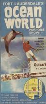 Vintage Travel Brochure Fort Lauderdale's Ocean World Porpoise Show Ocea... - $16.61