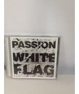 Passion White Flag CD Sealed Chris Tomlin Matt Redman Christy Nockels - $29.99