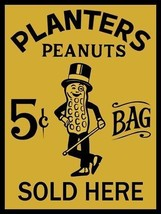 Planters Peanuts 5 Cents per bag Vintage Style Metal Sign - $25.95