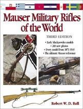 Mauser Military Rifles of the World Ball, Robert W. D. - $94.04
