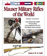 Mauser Military Rifles of the World Ball, Robert W. D. - $94.04