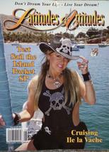 Latitudes & Attitudes Boating Sailing Magazine August 07 #87 Cruising Li... - $10.98