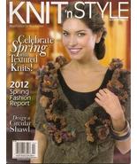 KNIT N STYLE  APRIL 2012 - $3.99