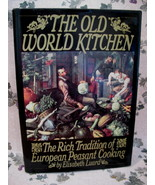 Old World Kitchen European Peasant Cooking Cookbook Recipes Vintage Coll... - $19.95