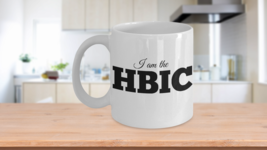 HBIC Mug I Am The Head Bitch In Charge Coffee Cup Gift Her Ceramic White... - $14.95
