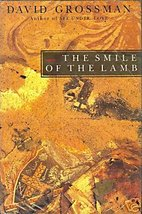 The Smile of the Lamb by David Grossman - $4.99