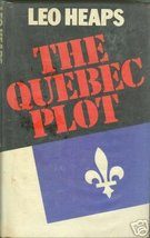 The Quebec Plot by Leo Heaps - $5.99