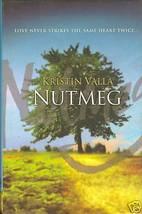 Nutmeg by Valla, Kristin - $4.99