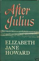After Julius by Jane Howard, Elizabeth - $5.99