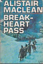 Break-Heart Pass by Maclean, Alistair - $5.99