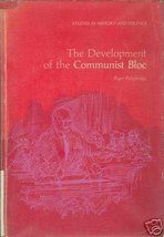 The Development of the Communist Bloc by Pethybridge - $4.99