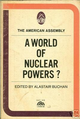 A World of Nuclear Powers? by Buchan, Alastair