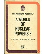 A World of Nuclear Powers? by Buchan, Alastair - $4.99