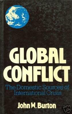 Global Conflict by Burton, John W.
