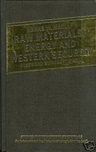 Raw Materials Energy and Western Security by Maull - $49.99