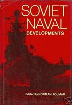 Soviet Naval Developments by Polmar, Norman - $9.99