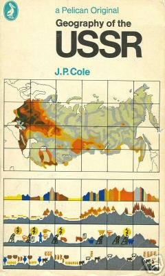 Geography of the USSR by Cole