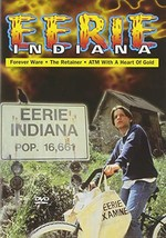 Eerie, Indiana - Forever Ware / The Retainer / ATM with a Heart of Gold DVD