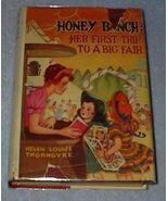 Honey Bunch Her First Trip to a Big Fair, Helen Thorndyke Series 1940 Book - $12.95