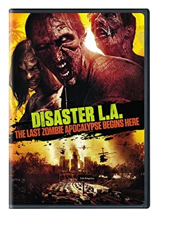 Primary image for Disaster L.A. :The Last Zombie Apocalypse Begins Here (DVD)