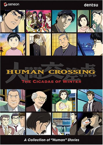 Human Crossing: The Cicadas of Winter Vol. 02 DVD Brand NEW!