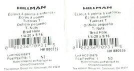 LOT OF 2 NEW HILLMAN T-NUTS BRAD HOLE 1/4-20 X 5/16, H# 880539