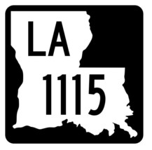 Louisiana State Highway 1115 Sticker Decal R6361 Highway Route Sign - $1.45+