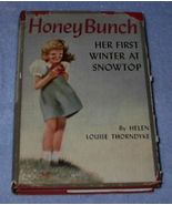 Honey Bunch Her First Winter at Snowtop, Helen Thorndyke 1946 Series Book  - $9.95