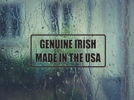 Genuiine Irish Made in the USA Die Cut Vinyl Decal (Permanent Sticker) - $2.95+