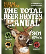 The Total Deer Hunter Manual : 301 Essential Skills by Scott Bestul deer... - $28.22