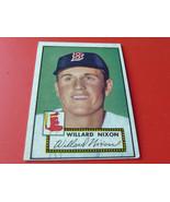 1952  TOPPS   # 269    WILLARD  NIXON    BOSTON  RED  SOX    BASEBALL  !!   - $49.99