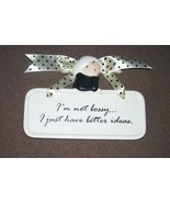 HANGING PLATE 'I'M NOT BOSSY.................. - $9.99