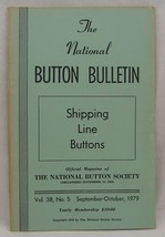 The National Button Bulletin September/October 1979 Vol. 38 No. 5 - $4.99