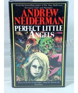Perfect Little Angels Andrew Neiderman 1989 HC DJ EX-Lib Severn House Ma... - $29.69