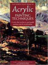 The North Light Book of Acrylic Painting Techniques [Feb 15, 1998] Kille... - $12.75