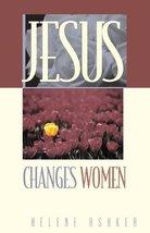 Jesus Changes Women (Pilgrimage Growth Guide) [Pamphlet] Ashker, Helene V - $14.99