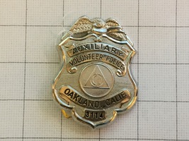 Obsolete Oakland California Auxiliary Volunteer Police Department Badge ... - $155.00